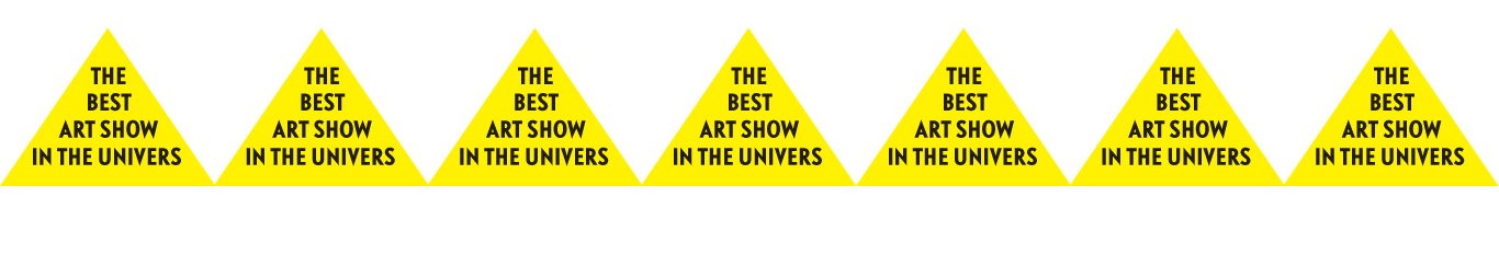 The Best Art Show in the Univers