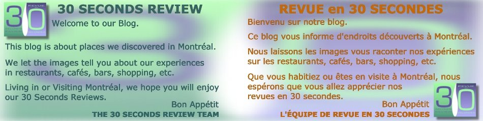 30 SECONDS REVIEW / REVUE EN 30 SECONDES