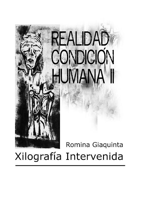 """Serie """"Realidad/Condició Humana I Y II""""  Xilografia Intervenida"""