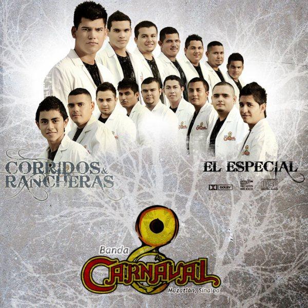 Banda Carnaval - Corridos y Rancheras (El Especial) - 2010