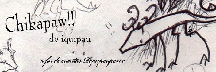 Chikapaw! de iquipau