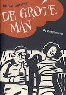 de grote man