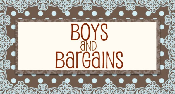 Boys and Bargains...