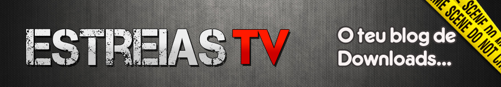 Estreias TV
