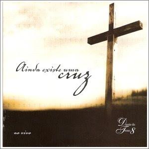 Diante do Trono - Ainda Existe uma Cruz 2005