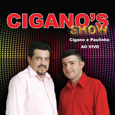 Cigano`s Show