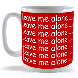 coffemug, alone, leave me