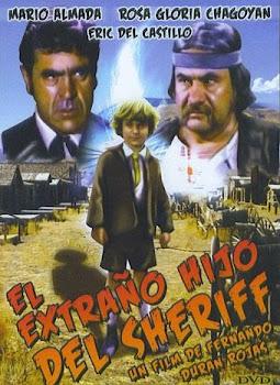 Ver Película El extraño Hijo Del Sheriff Online Gratis (1982)