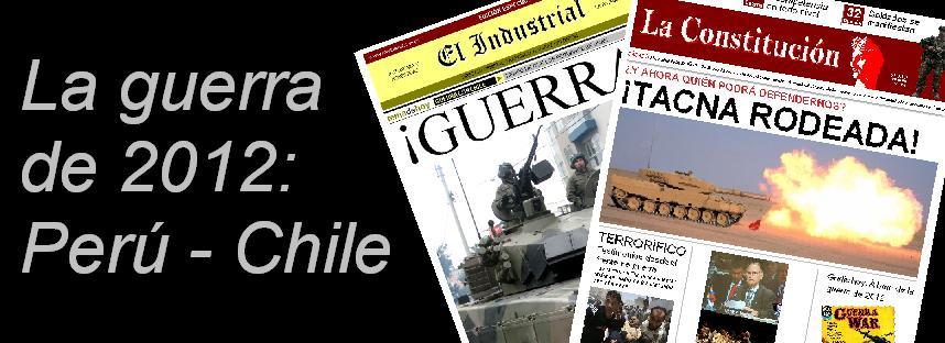 La guerra de 2012: Perú - Chile