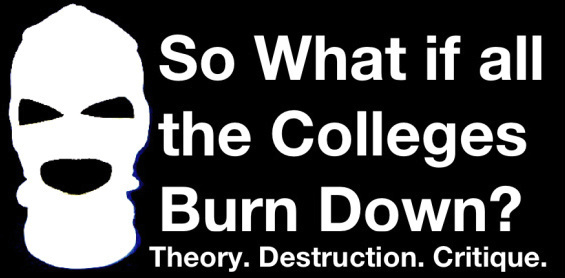 So what if all the colleges burn down?