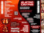 Troféu PORTO G + Eletrodivas