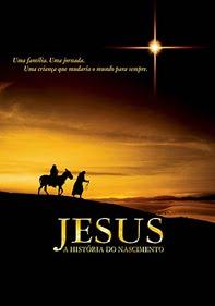 Filme Jesus : A História do Nascimento   Dublado