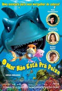 Filme O Mar Não Está prá Peixe   Dublado