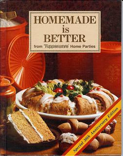 Collectible Cooking Homemade Is Better From Tupperware Home Parties Meatless Italian Lasagna
