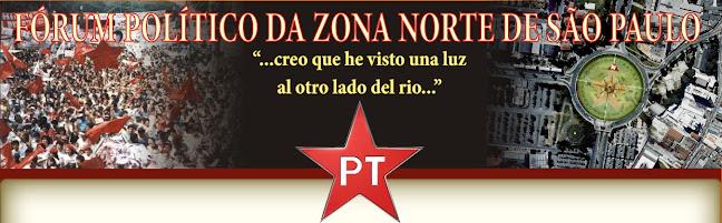 O FÓRUM POLÍTICO DA ZONA NORTE DE SÃO PAULO