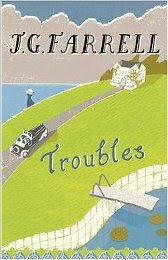 Troubles by J G Farrell