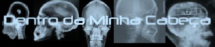 Dentro da minha cabeça