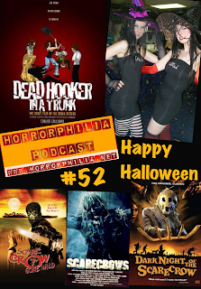 Horrorphilia Podcast #52 Halloween Special w/ Jen and Sylvia Soska of Dead Hooker in a Trunk