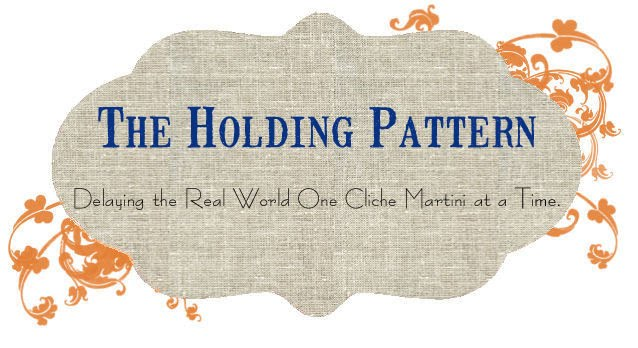 The Holding Pattern