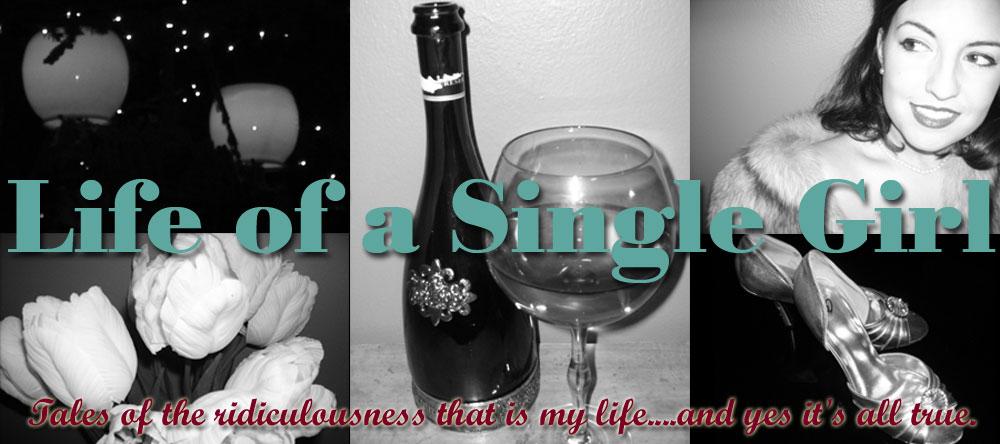 Life of a Single Girl