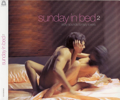 VA - Sunday In Bed 2 - Sexy Sounds For Lazy Lovers