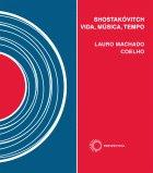 Shostakóvitch - Vida, Música, Tempo