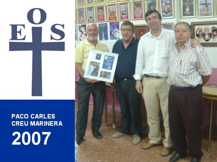ENTREGA CUADRO CREU MARINERA 2007 A PACO CARLES