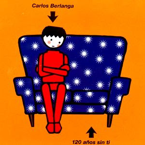 CARLOS BERLANGA - 1997 - 120 años sin tí [MCD]