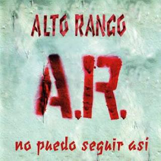 ALTO RANGO - 1999 - No puedo seguir asi