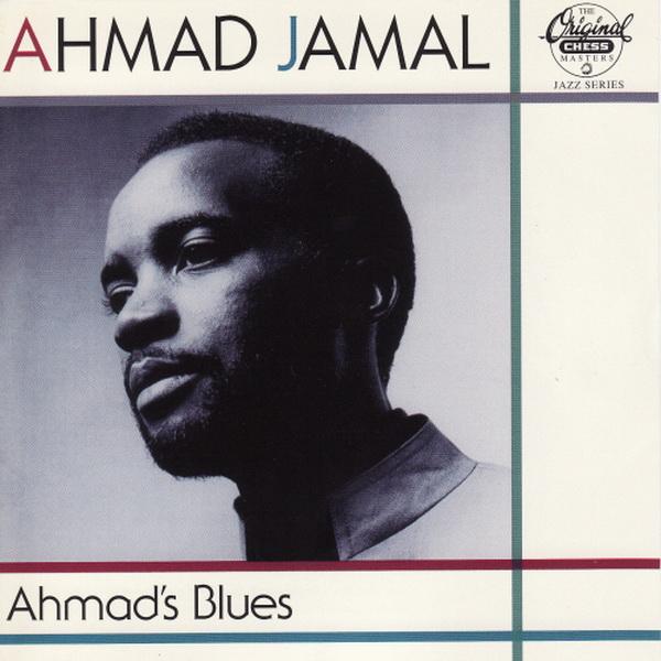 Ahmad Jamal Ahmad+Jamal+1958+Ahmad%E2%80%99s+Blues+%5B1024%5D