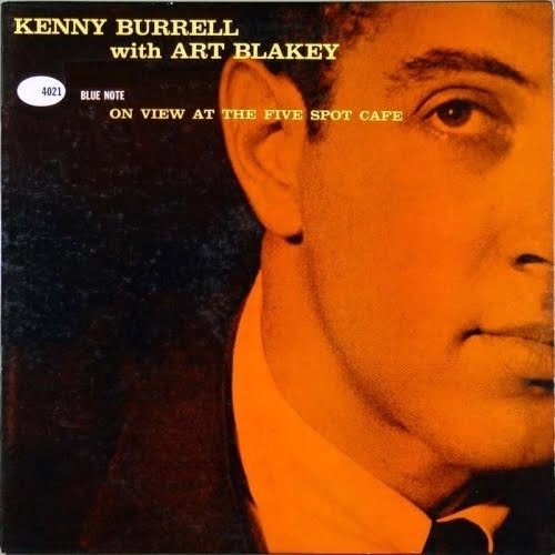 kenny burrell - at the five spot cafe (sleeve art)
