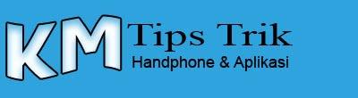 Tips Trik Handphone & Applications