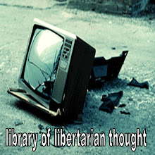 LIBRARY OF LIBERTARIAN THOUGHT
