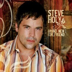 Song Lyrics Steve Holy - Hauled Off And Kissed Me