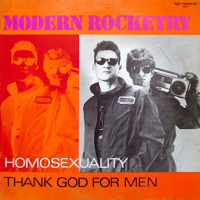 Modern Rocketry - Homosexuality - Thank God For Men (12\'\' Maxi) Hi-NRG gay electro disco classic 1985 \
