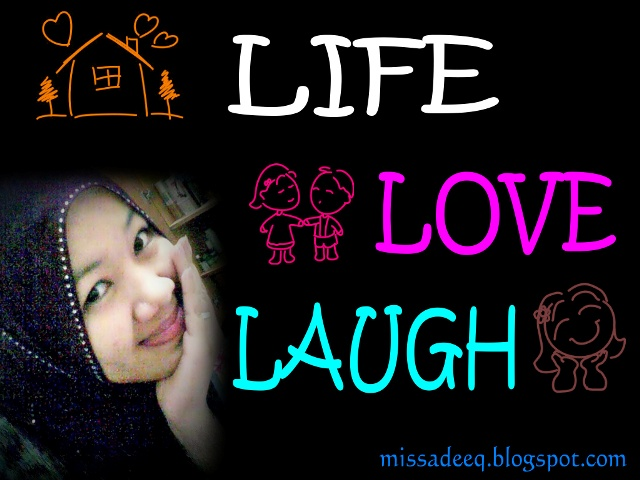 Life, LoVe, LaUgH...