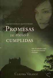 Promesas de Amor Cumplidas por Claudia Velasco