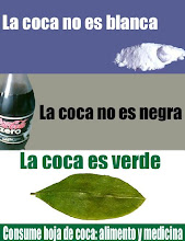 LA COCA NO ES DROGA, LA COCA ES ALIMENTO