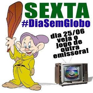 #DiaSemGlobo