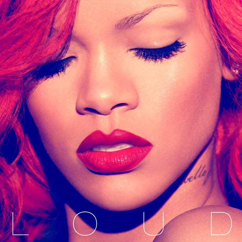 rihanna loud. Rihanna#39;s artwork for her