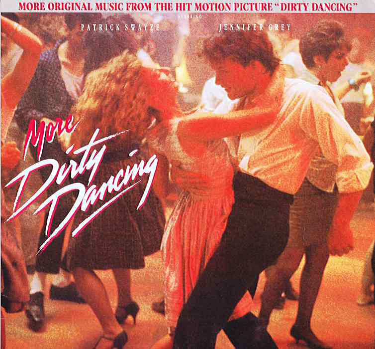 My Music Movies and Mutterings: MUSIC #65: MORE DIRTY DANCING 1988 ...