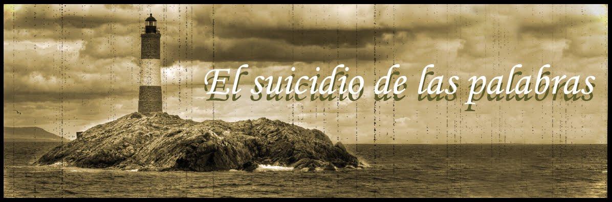 El suicidio de las palabras