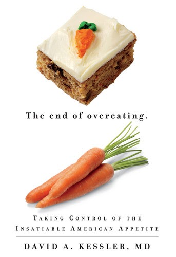 The End of Overeating: Taking Control of the …