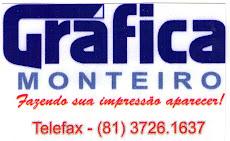 GRAFICA MONTEIRO TELEFAX (81) 3726-1637