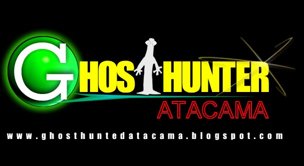 GHOST HUNTER ATACAMA