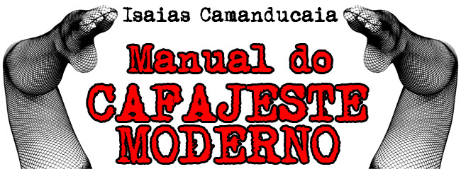 MANUAL DO CAFAJESTE MODERNO