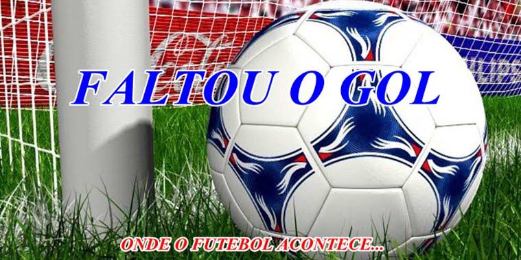 FALTOU  O  GOL