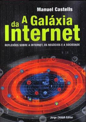 Capa do livro a galaxia da internet