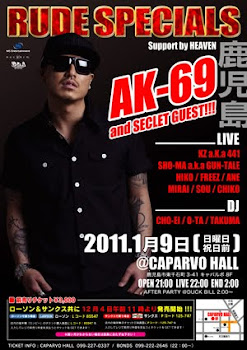 2011/01/09 RUDE SPECIALS AK-69