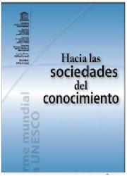 Hacia las sociedades del conocimiento